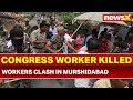 Election 2019 Phase 3, West Bengal:Congress worker killed in clashes with TMC workers in Murshidabad