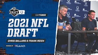 2021 Draft: Chris Ballard And Frank Reich Recap Final Day Of NFL Draft
