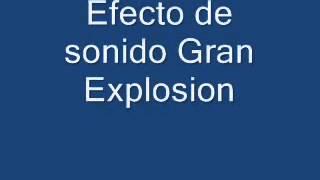 Efecto de sonido gran explosión
