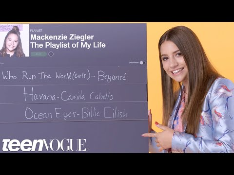 Mackenzie Ziegler Creates the Playlist to Her Life | Teen Vogue