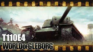 World of Gleborg. T110E4 - Выходи по одному [2]