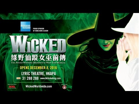 WICKED the musical in Hong Kong