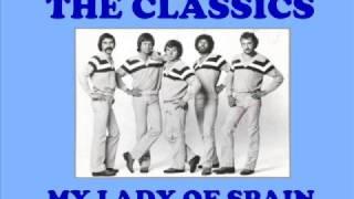 The Classics - My Lady of Spain (Originalversion)