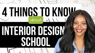 Interior Design School: 4 Things To Know