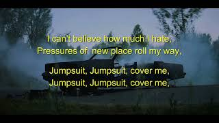 Jumpsuit - twenty one pilots LYRICS