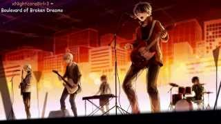 ♫ Nightcore ♫ - Boulevard of Broken Dreams with lyrics ~request by Green day