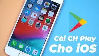 Cài Đặt CH Play Cho iPhone , iPad - Thật Không Thể Tin Được!!!