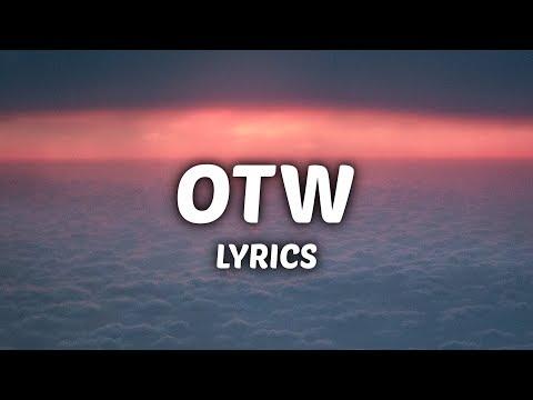 Khalid - OTW (Lyrics) ft. 6LACK, Ty Dolla $ign