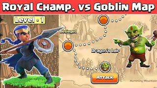 Level 1 Royal Champion Vs Goblin Maps | Clash of Clans