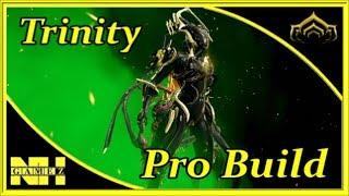 Warframe Trinity (Pro Build) Raid Ev & Bless Build for Defection