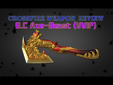 CrossFire China 2.0 : B.C Axe-Beast (VVIP) [Full Review] ✔ #60FPS