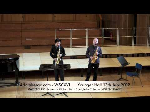 WSCXVI MASTERCLASS  Sequenza XIb by L  Berio & Jungle by C  Lauba VINCENT DAVID
