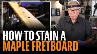 Watch the Trade Secrets Video, How to stain a Fender maple fretboard