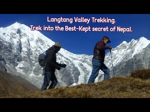 LANGTANG VALLEY, Trek Into the Best Kept-Secret In Nepal