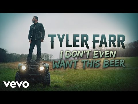 Tyler Farr - I Don't Even Want This Beer (Audio)