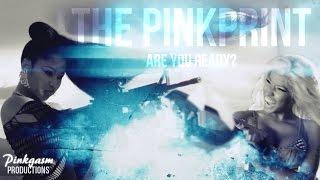 Nicki Minaj - The PinkPrint (11.24.14) Are You Ready?