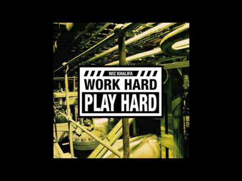 Baixar Wiz Khalifa Work Hard, Play Hard (OFFICIAL CLEAN VERSION)