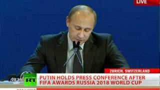 'From Bottom of My Heart': Putin's 2018 World Cup Speech in Zurich