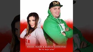 """Magda Femme & Marcin Czerwiński - Bo to moja wina   Luis Fonsi """"Echame la culpa"""" POLSKA WERSJA"""