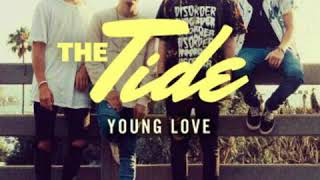 The Tide - Young Love (Audio)