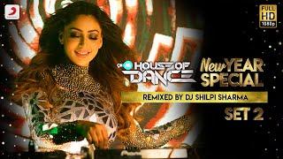 9XM House Of Dance (Set 2) – DJ Shilpi Sharma