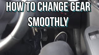 How to Change Gear SMOOTHLY in a Manual Car / Stick Shift