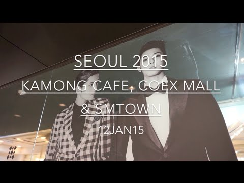 SEOUL 2015: Day 12 - KAMONG CAFE, COEX MALL & SMTOWN - January 12 | MDNBLOG