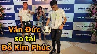 Thử Thách Bóng Đá Đỗ Kim Phúc so tài Phan Văn Đức ĐT Việt Nam test camera IPhone 11