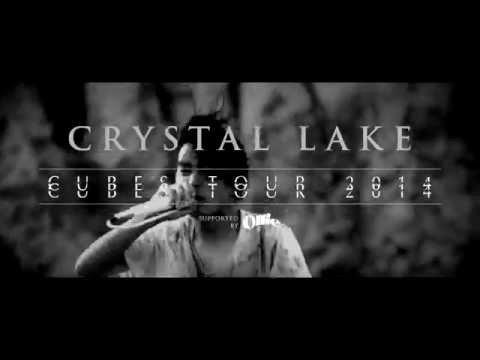 Crystal Lake - CUBES TOUR 2014 Trailer