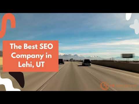The Best SEO Company in Lehi, UT