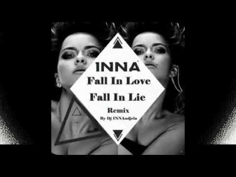 Inna Fall in love-lie remix by Dj INNAndjela