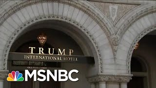Appeals Court Hears Emoluments Case Over President Donald Trump Hotel | MTP Daily | MSNBC