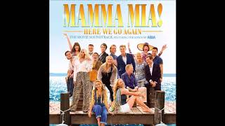 Mamma Mia - Lily James, Jessica Keenan Wynn & Alexa Davies [Mamma Mia! Here We Go Again] (Audio)