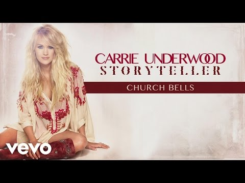 Carrie Underwood - Church Bells (Audio)