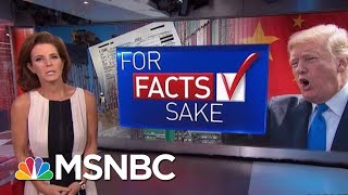 #ForFactsSake: Americans Pay For President Donald Trump's Policies | Velshi & Ruhle | MSNBC