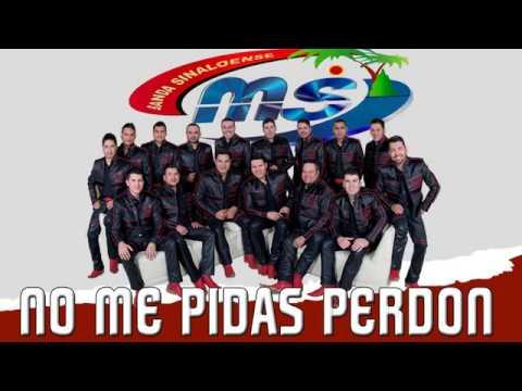 Banda Ms ( Álbum No me Pidas Perdón 2014 )