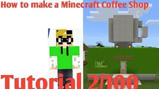 How to make A Minecraft Coffee Shop | Tutorial | Craft City 2/100 | Minecraft