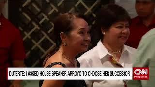 Duterte: I asked House Speaker Arroyo to choose her successor