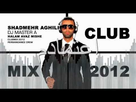 Shadmehr Aghili - Halam Avaz Mishe (MASTER A Clubmix 2012)