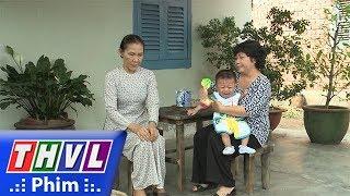 THVL | Những nàng bầu hành động - Tập 37[1]: Bà Thêm khuyên bà Nhã nên chấp nhận mẹ con Hoa