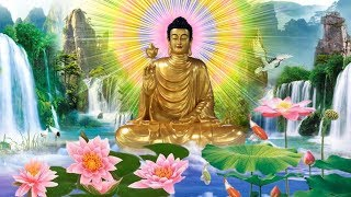 15,16,17 Âm Nghe Kinh Phật May Mắn Tài Lộc Gõ Cửa Phước Báu Tự Nhiên Đến