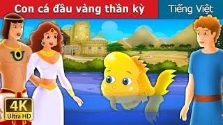 Con cá đầu vàng thần kỳ | Chuyen co tich | Truyện cổ tích việt nam