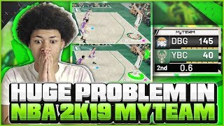 THE ONE PROBLEM *WRONG* WITH NBA 2K19 MYTEAM THAT NO ONE TALKS ABOUT! THIS IS EASILY FIXABLE!