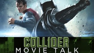 Collider Movie Talk – Batman V Superman Runtime Revealed!