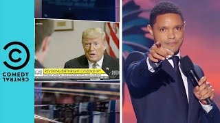 Donald Trump Is Spooking The Nation | The Daily Show With Trevor Noah