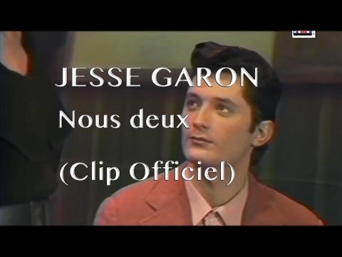Jesse Garon - Nous deux (Clip)