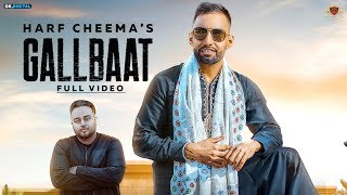 Gallbaat – Harf Cheema – Gurlej Akhtar Video HD