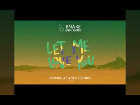 Let Me Love You (Tropkillaz & Mc Livinho Remix)