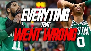 EVERYTHING that WENT WRONG with the Boston Celtics