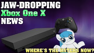 Microsoft Executive Announces JAW-DROPPING Xbox One X News! Where's The Haters Now?!